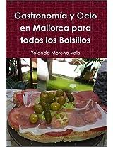 Gastronomía y Ocio en Mallorca para todos los Bolsillos (Spanish Edition)
