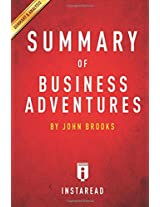 Summary of Business Adventures: By John Brooks
