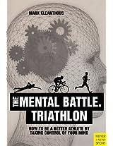 The Mental Battle Triathlon