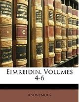 Eimreioin, Volumes 4-6