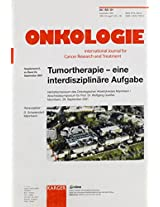 Tumortherapie-Eine Interdisziplinare Aufgabe: Herbstsymposium Des Onkologischen Arbeitskreises Mannheim/Abschle-Dssymposium Fur Prof. Dr. Wolfgang Queiber