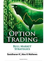 Option Trading: Bull Market Strategies