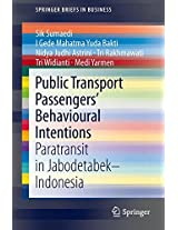 Public Transport Passengers' Behavioural Intentions: Paratransit in Jabodetabek-Indonesia (SpringerBriefs in Business)