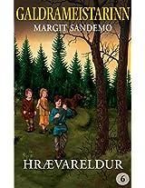 Galdrameistarinn 6 - Hrævareldur (Icelandic Edition)