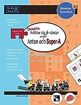 SMARTA Tvattar Sig & Vantar Med Anton Och Super-A: Livskompetens for Barn Med Autism Och ADHD (Smartas Sysselbok)