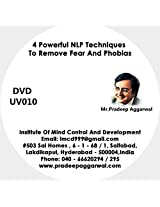 4 Powerful NLP Techniques To Remove Fear And Phobias, DVD