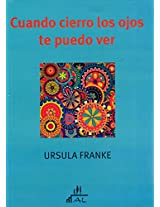 Cuando cierro los ojos te puedo ver / When I Close my Eyes I Can See You: Constelaciones familiares en la consulta individual: Un manual para la ... Individual Therapy and Counseling: A Manual