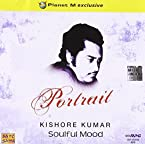 Portrait - Kishore Kumar SoulFul Mood