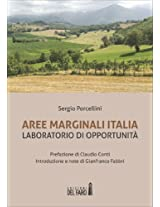 Aree Marginali Italia. Laboratorio di opportunità
