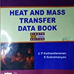 Heat and Mass transfer Data book by C P Kothandaraman
