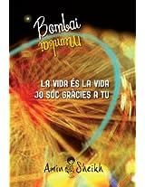 La Vida és la vida: Jo sóc gràcies a tu (Catalan Edition)
