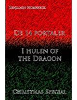 De 14 Portaler - I Hulen of the Dragon Christmas Special