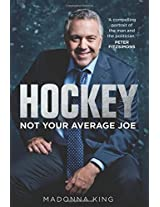 Hockey: Not Your Average Joe