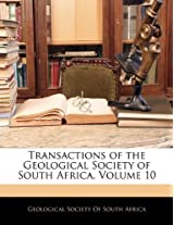 Transactions of the Geological Society of South Africa, Volume 10