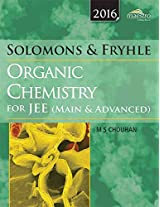 Solomons & Fryhle's Organic Chemistry for JEE (Main & Advanced)
