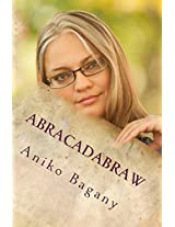 Abracadabraw: Fa che sia magia! (Italian Edition)