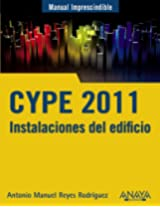 Manual imprescindible de CYPE 2011 / CYPE 2011: Instalaciones del edificio y cumplimiento del CTE / Building Facilities and Compliance With the CTE