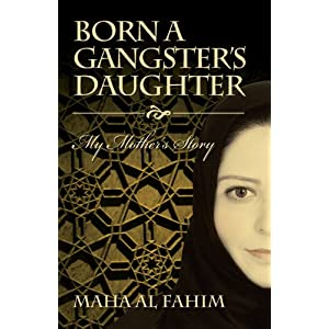 Born a Gangster's Daughter