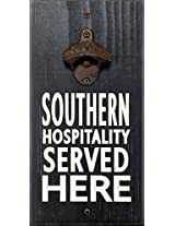 My Word Southern Hospitality Served Here Bottle Opener, 6 x 12