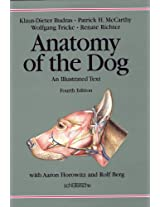 Anatomy of the Dog: An Illustrated Text