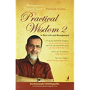 Practical Wisdom 2 in Real Life and Management