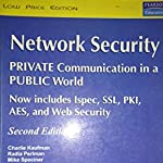 Network Security: Private Communication in a Public World - second edition