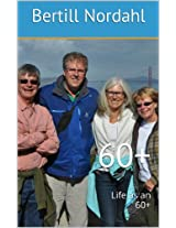 60+: Life as an 60+