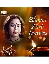 Bhajan Aarti by Anamika