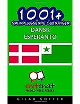 1001+ Grundlaeggende Saetninger Dansk - Esperanto