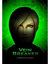 Dominadores de Almas, libro 2: Vein Breaker (Spanish Edition)