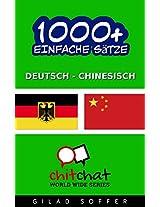1000+ Einfache Sätze Deutsch - Chinesisch (Geplauder Weltweit) (German Edition)