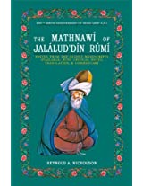 The Mathnawi of Jalalud'Din Rumi: With Critical Notes, Translation and Commentary, Edited from the Oldest Manuscripts Available v. 1-6