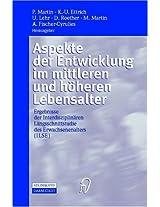 Aspekte der Entwicklung im mittleren und höheren Lebensalter: Ergebnisse der Interdisziplinären Längsschnittstudie des Erwachsenenalters (ILSE)