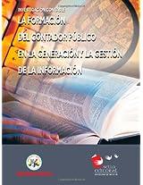 La Formación Del Contador Público en la Generación y la Gestión de la Información
