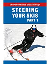 Steering your skis - Part 1 (Ski Performance Breakthrough)