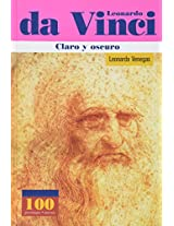 Leonardo da Vinci: Claro Y Oscuro / Clearly and Darkly (100 Personajes / Collection of 100 Personalities)