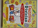 dazzling divison : games and activities that make math easy and fun