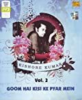 Goom Hai Kisi Ke Pyar Mein (Vol 2) - Kishore Kumar (Hindi Songs/ Bollywood/ Love/ romance/ Old Films/ Classics/ MP3 CD)