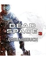 Dead Space 3 - Lösungsbuch