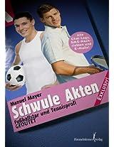 Schwule Akten -: Fußballstar und Tennisprofi geoutet! (German Edition)