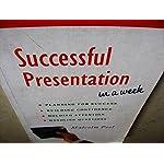 Successful Presentation in a Week by Malcolm Peel