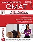GMAT Roadmap: Expert Advice Through Test Day (Manhattan Prep GMAT Strategy Guides)