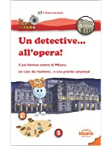Un detective... all'opera! (Il Velocipede)