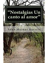 Nostalgia un canto al amor (Spanish Edition)