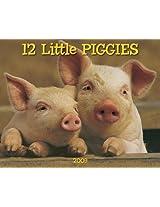 12 Little Piggies 2009 Calendar