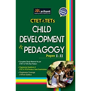Child Development and Pedagogy for CTETs & TETs (Paper I & II)