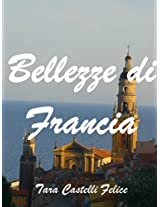 Bellezze di Francia (Italian Edition)