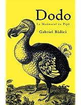 Dodo: La Marinarul Cu Pip