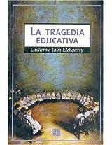 La Tragedia Educativa: 0