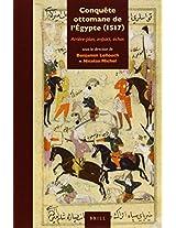 Conquete Ottomane de l'Egypte (1517): Arriere-plan, Impact, Echos